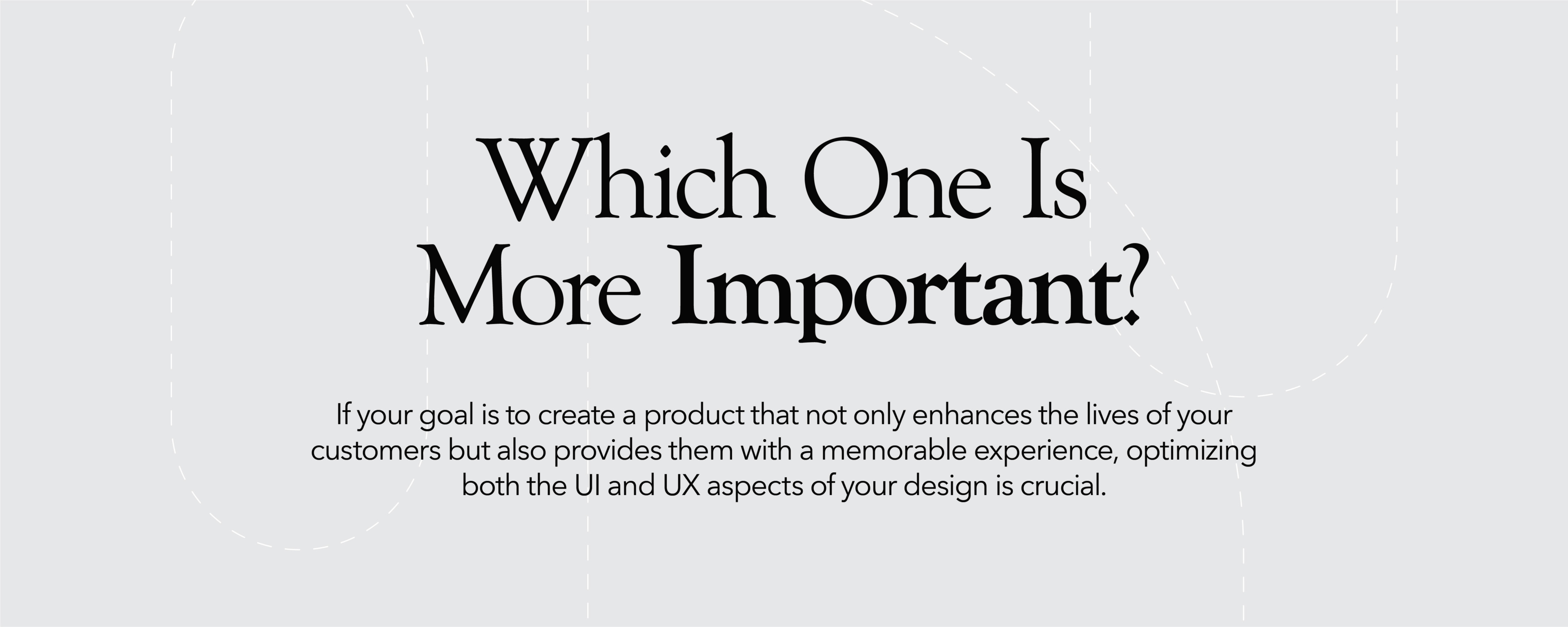 Is UI or UX more important?